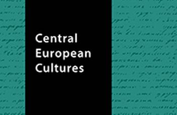 Kulcsár-Szabó Zoltán, Kiss Farkas Gábor (szerk.): Central European Cultures
