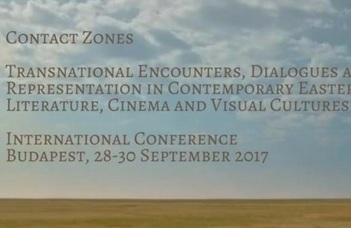 Contact Zones – Transnational Encounters, Dialogues and Self Representation in Contemporary Eastern European Literature, Cinema and Visual Cultures