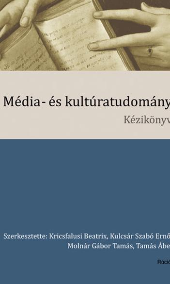 Média- és kultúratudomány. Kézikönyv.