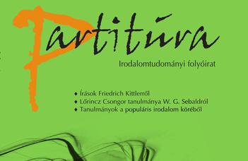 Kelemen Pál, Arndt Niebisch, L. Varga Péter (szerk.): Írások Friedrich Kittlerről. Partitúra Irodalomtudományi Folyóirat, 2014/1.