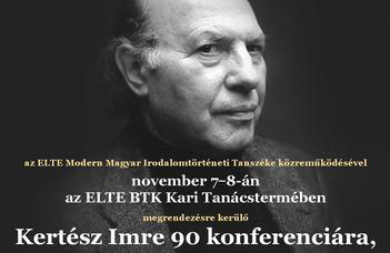 Kertész 90 – Konferencia Kertész Imre születésének 90. évfordulójára