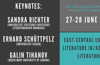 East-Central European Literature in/as World Literature