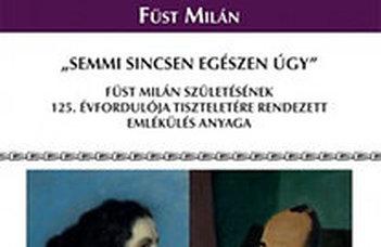 """Szegedy-Maszák Mihály (szerk.), """"Semmi sincsen egészen úgy..."""""""