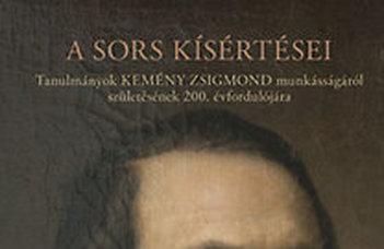 Szegedy-Maszák Mihály (szerk.), A sors kísértései: tanulmányok Kemény Zsigmond munkásságáról születésének 200. évfordulójára